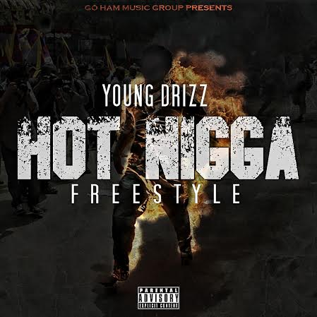 drizz-hot-nigga-freestyle.jpg