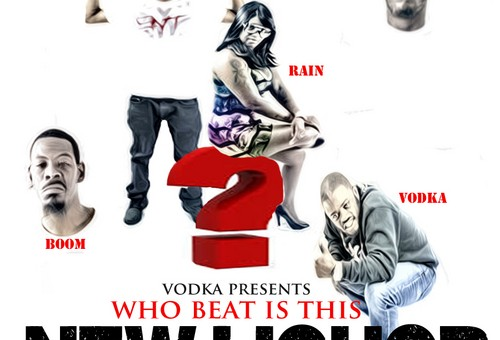 Vodka Presents New Liqupor ENT – Who Beat Is This? (Mixtape)