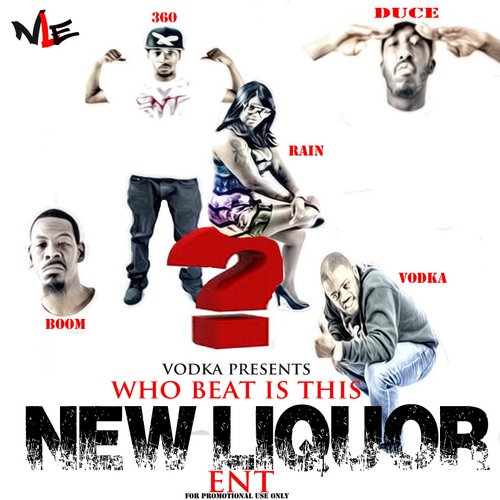 vodka-presents-new-liqupor-ent-who-beat-is-this-mixtape-HHS1987-2014