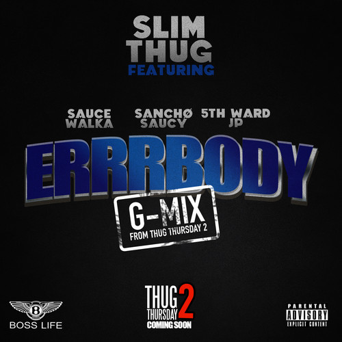 slim-thug-ft-sauce-walka-sancho-saucy-5th-ward-jp-errrbody-freestyle.jpg