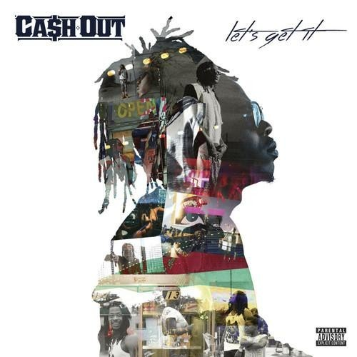 zXkqy0J Ca$h Out – Lets Get It LP (Album Stream)