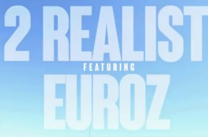 2Realist – Snoop in 94 feat. Euroz (Video)