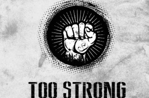 KidCali – Too Strong Feat. MayHam (Prod. by MrKooman)