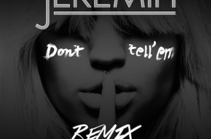 Migos – Don't Tell Em (Remix)