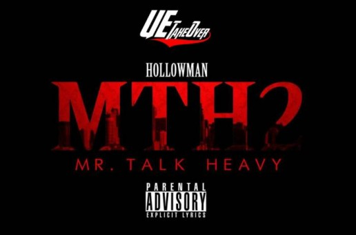 Hollowman – Mr Talk Heavy 2 (Mixtape)