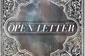 Jigz the Flyer – Open Letter ft. Millyz