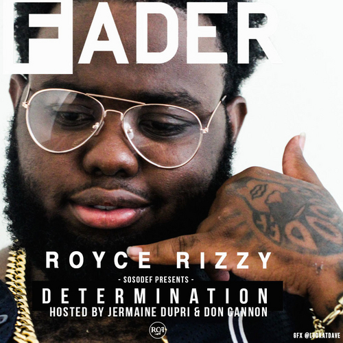royce-rizzy-determination-hosted-by-jermaine-dupri-don-cannon.jpg