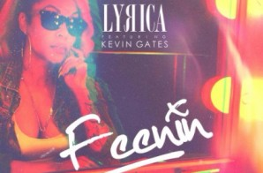 Lyrica Anderson Feat. Kevin Gates – Feenin (Video)