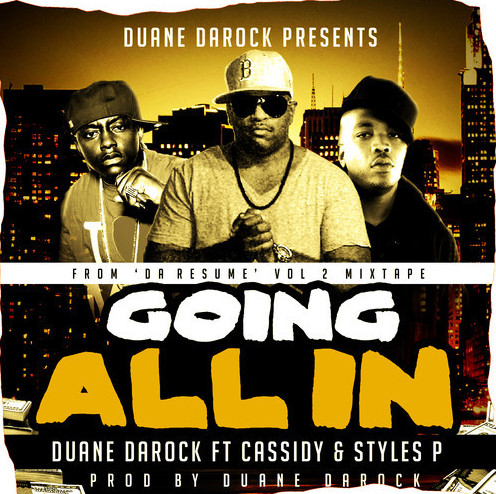 Screen-Shot-2014-09-18-at-9.04.24-PM-1 Duane DaRock - Goin' All In Ft. Cassidy & Styles P