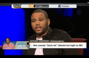 "Anthony Anderson Discusses His New Comedy ""Black-ish"" & More On ESPN's First Take (Video)"