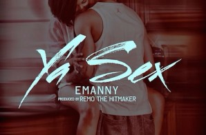 Emanny – Ya Sex (Video)