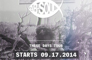 "Bas Joins Ab-Soul On The ""These Days"" Tour"