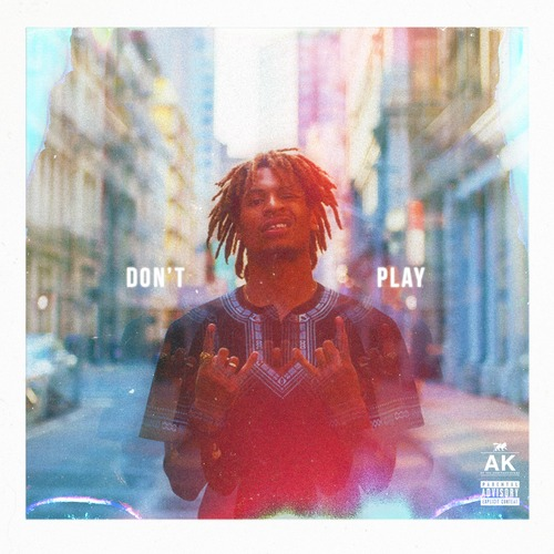 ak-dont-play AK (of The Underachievers) - Don't Play (Freestyle)