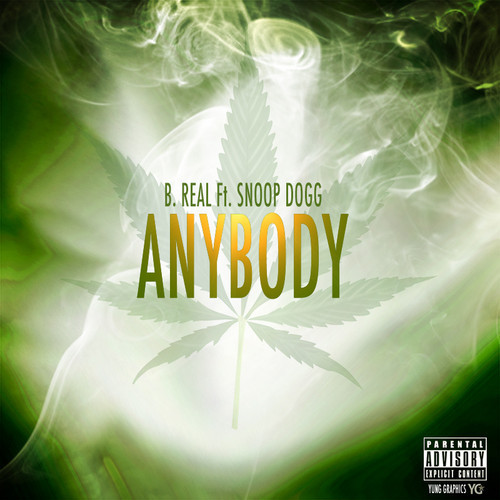 anybody B-Real - Anybody Ft. Snoop Dogg
