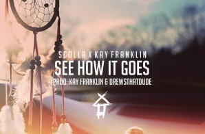 Scolla & Kay Franklin – See How It Goes