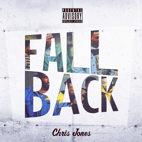 artworks-000089541166-fuyfvo-t500x500 Chris Jones - Fall Back