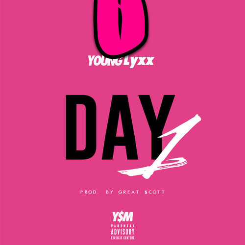 artworks-000089900613-4v1rnv-t500x500 Young Lyxx - Day 1 (Prod. by Great $cott)