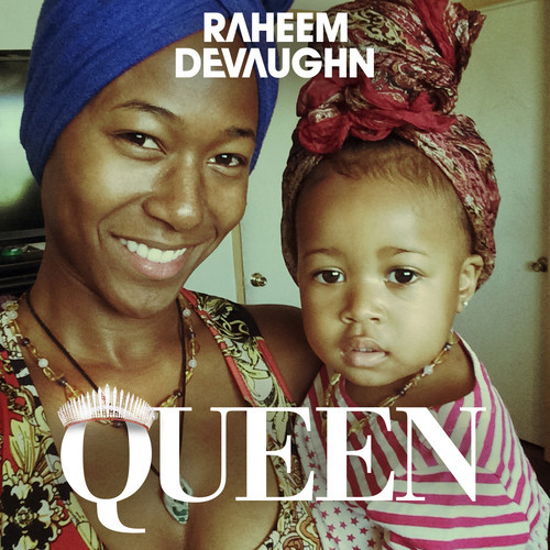 artworks-000089980244-vi9t1l-t500x500 Raheem Devaughn Celebrates Signing w/ eOne Music By Releasing 'Queen'!