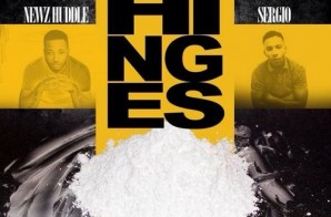 Newz Huddle x Sergio – Off The Hinges