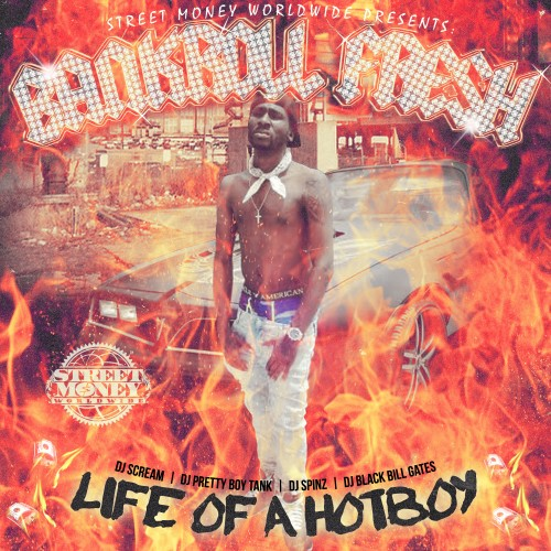 bankroll-fresh-life-of-a-hot-boy-mixtape-hosted-by-dj-scream-dj-pretty-boy-tank-dj-spinz-dj-blackbillgates.jpg