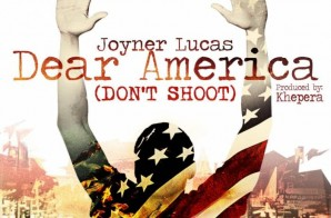 Joyner Lucas – Dear America (Video)
