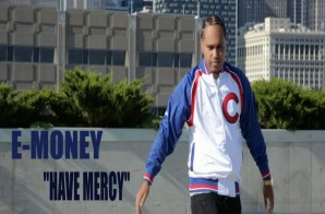 E-Money – Have Mercy (Video)