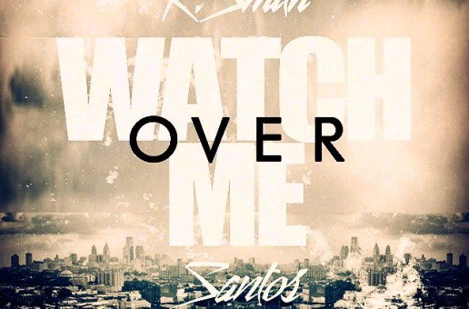 K. Smith – Watch Over Me Ft. Santos