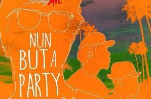 Scotty ATL x B.o.B. & Iamsu! – Nun But A Party (Prod. by Childish Major)