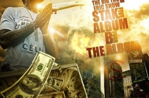 Stak5 – Album B4 The Album (Mixtape) (Hosted by The Big Tho & Eric Show)