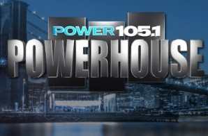 Power 105's 'Powerhouse 2014' Lineup