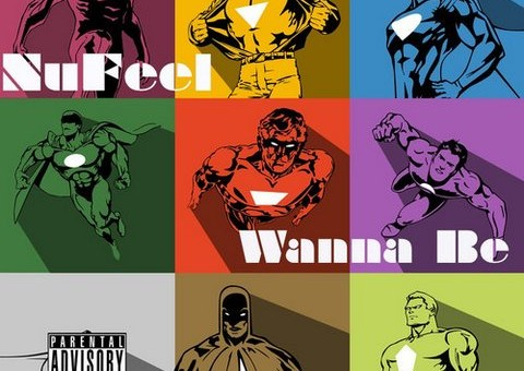 Nufeel – Wanna Be (Produced by Taylor King)