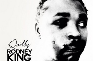Quilly – Rodney King