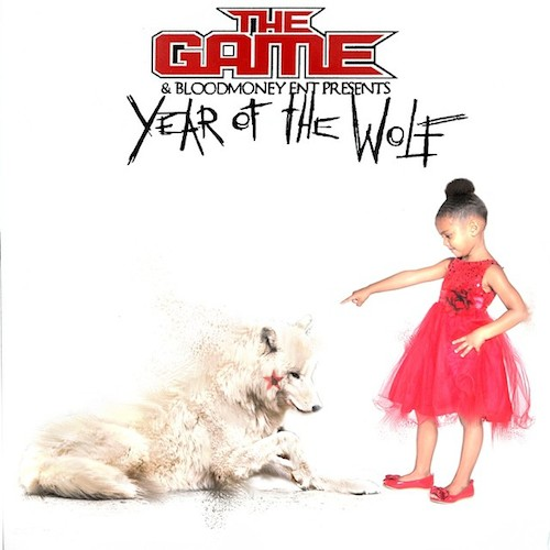 rBPZDAF The Game & Blood Money – Year Of The Wolf (Album Cover + Tracklist)