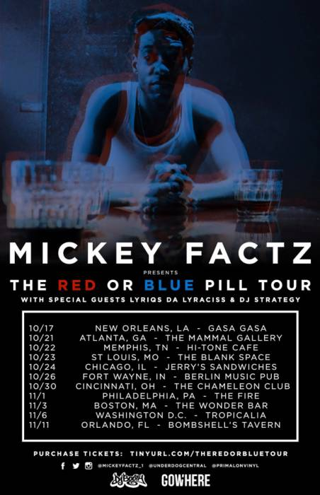 red-or-blue-pill-tour-poster Mickey Factz - U(Q) Ft. Erykah Badu (Prod. By Blue, The Misfit)