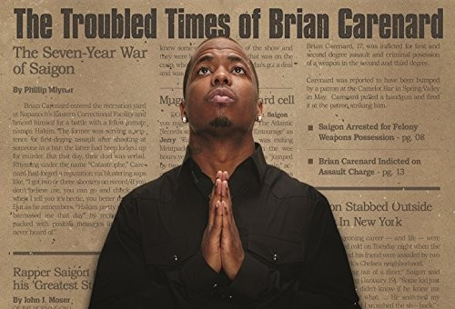 Saigon – G.S.N.T. 3: The Trouble Times Of Brian Carenard (Album Cover & Tracklist)