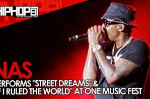 "Nas Performs ""Street Dreams"" & ""If I Ruled The World"" At One Music Fest (Video)"