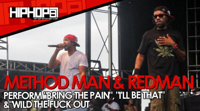 "unnamed-27 Method Man & Redman Perform ""Bring The Pain"", ""I'll Be That"" & ""Wild The Fuck Out"" (Video)"