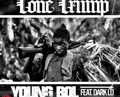 Tone Trump x Dark Lo – Young Bol (Prod. by Smitti Boi)