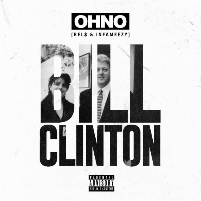 unnamed-6 OHNO (Rel$ & Infameezy) - Bill Clinton