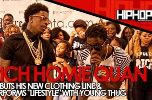 "Rich Homie Quan Performs ""Lifestyle"" With Young Thug During The Launch Of His Clothing Line ""Rich"" In Atlanta (Video)"