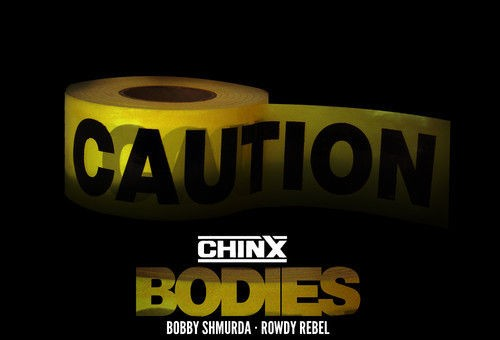 Chinx – Body ft. Bobby Shmurda & Rowdy Rebel