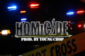 Homicide – New Era Boyz (Prod. by Young Chop)