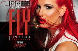 Justina Valentine – Let The Birds Fly