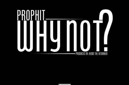 Prophit – Why Not