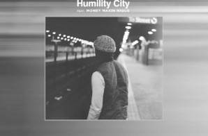 Childish Major x Money Makin Nique – Humility City (Prod. by Childish Major)
