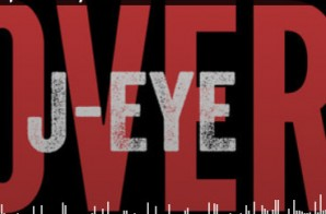 J-EyE – Over (Prod. By Timbaland & J Roc Harmon)