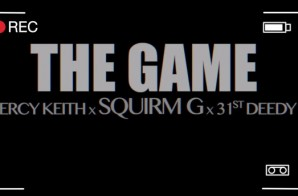 Squirm G – The Game Ft. Percy Keith & 31st Deedy (Video)