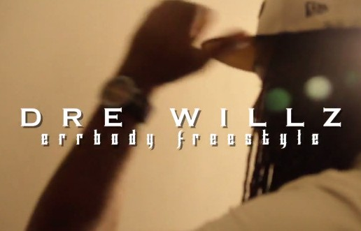 Dre Willz – Errybody Freestyle (Video)