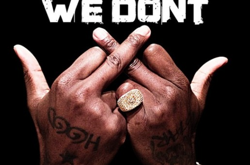 Ace Hood – We Don't Ft. Rich Homie Quan