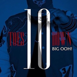 Big Ooh! – Ten Toes Down LP (Stream)